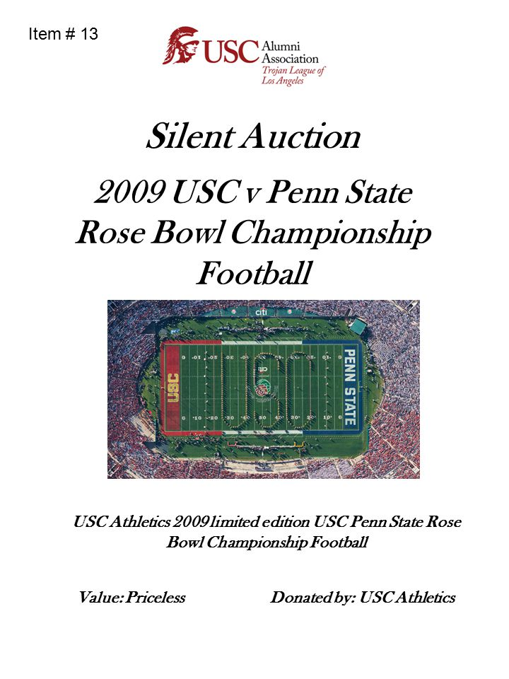 Silent Auction 2009 USC v Penn State Rose Bowl Championship Football USC Athletics 2009 limited edition USC Penn State Rose Bowl Championship Football