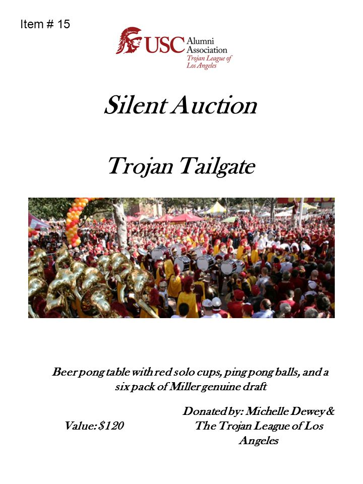 Silent Auction Trojan Tailgate Beer pong table with red solo cups, ping pong balls, and a six pack of Miller genuine draft Donated by: Michelle Dewey