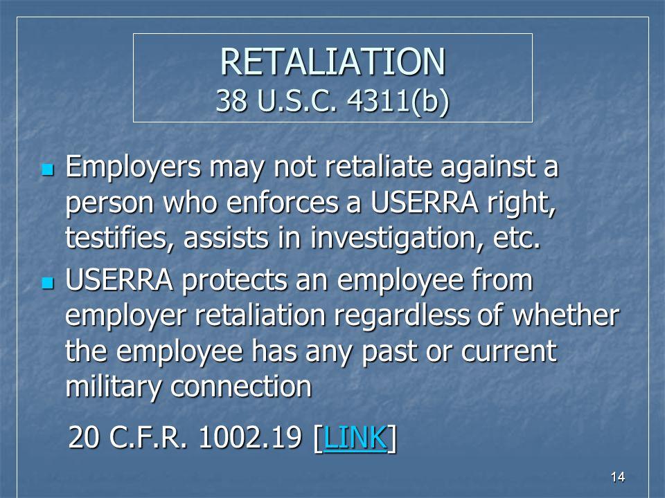14 RETALIATION 38 U.S.C.