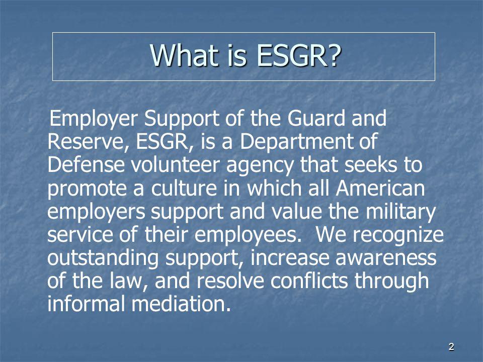 3 What is ESGR.