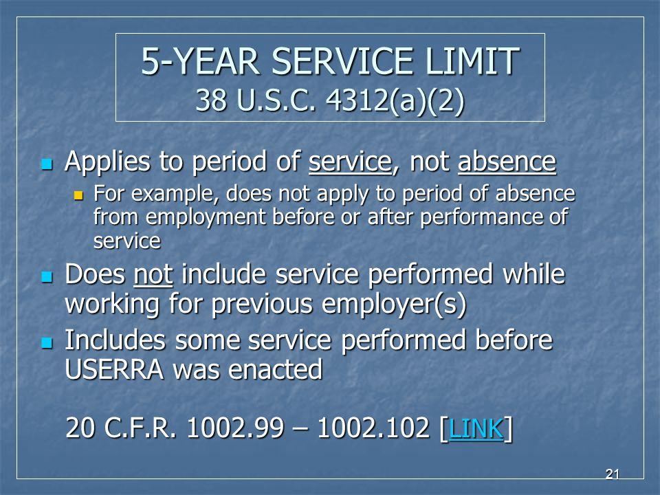 21 5-YEAR SERVICE LIMIT 38 U.S.C.