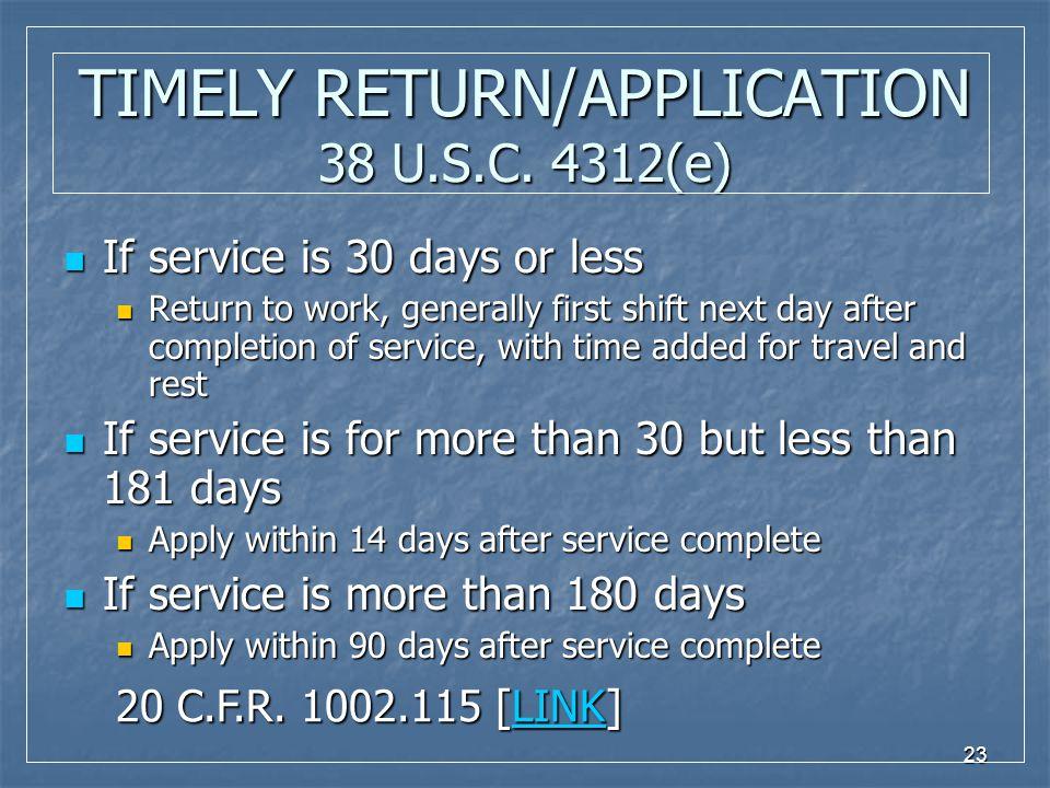 23 TIMELY RETURN/APPLICATION 38 U.S.C.