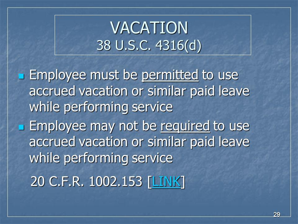 29 VACATION 38 U.S.C.