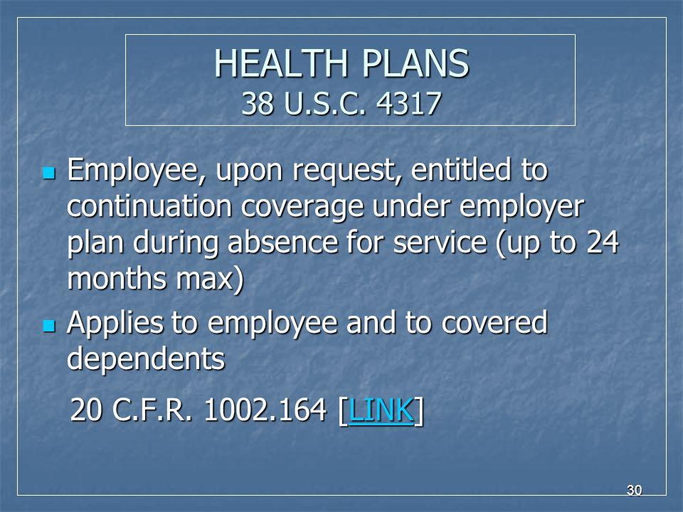 30 HEALTH PLANS 38 U.S.C.
