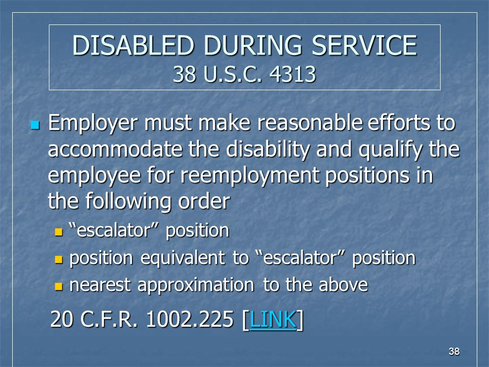 38 DISABLED DURING SERVICE 38 U.S.C.