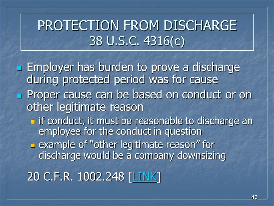 40 PROTECTION FROM DISCHARGE 38 U.S.C.