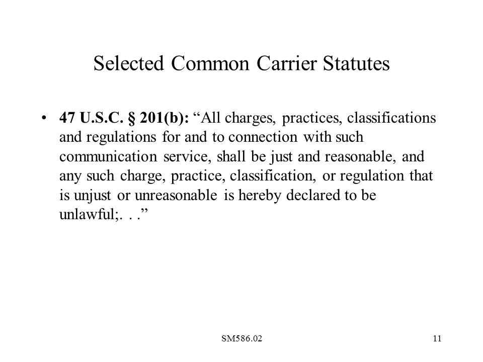SM586.0211 Selected Common Carrier Statutes 47 U.S.C.