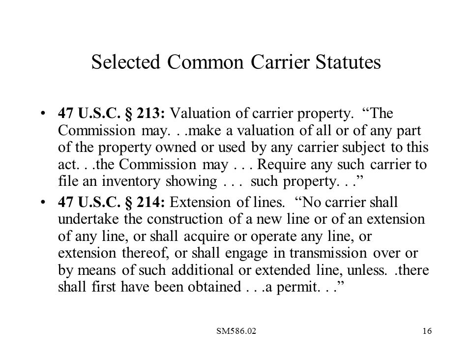 SM586.0216 Selected Common Carrier Statutes 47 U.S.C.