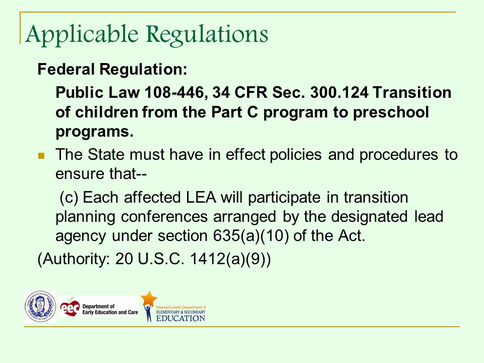 Federal Regulation: Public Law , 34 CFR Sec.