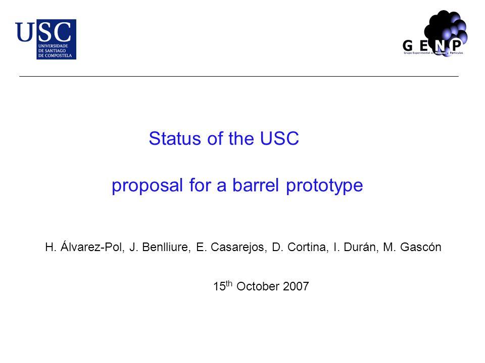 proposal for a barrel prototype H. Álvarez-Pol, J.