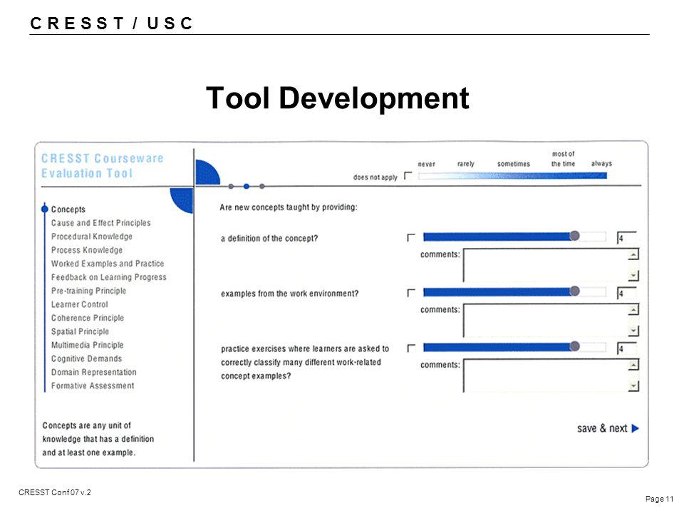 C R E S S T / U S C Page 11 CRESST Conf 07 v.2 Tool Development