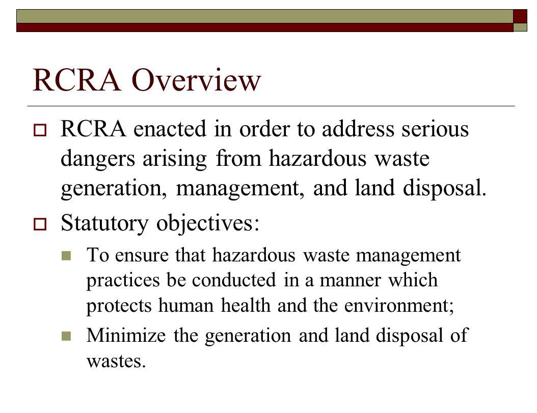 RCRA—Administrative and Civil Enforcement Tools  Civil judicial enforcement for violations The U.S.