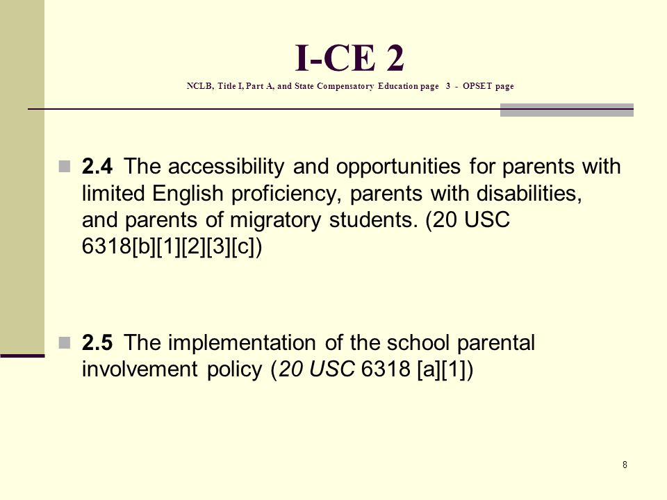 9 Evidence for I - CE 2 Title I Part A OPSET page School policy Single Plan for Student Achievement Communiqués School site council meeting agendas and minutes Parent meeting notices, agendas, and minutes Sign-in sheets Training materials School-parent compact
