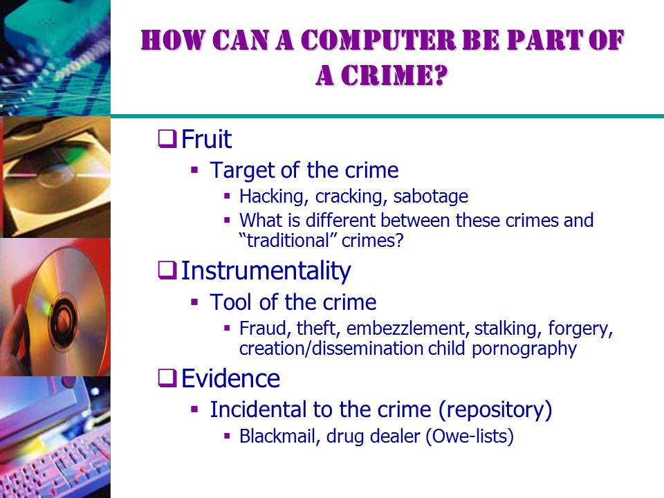 How Can a Computer Be Part of a Crime.
