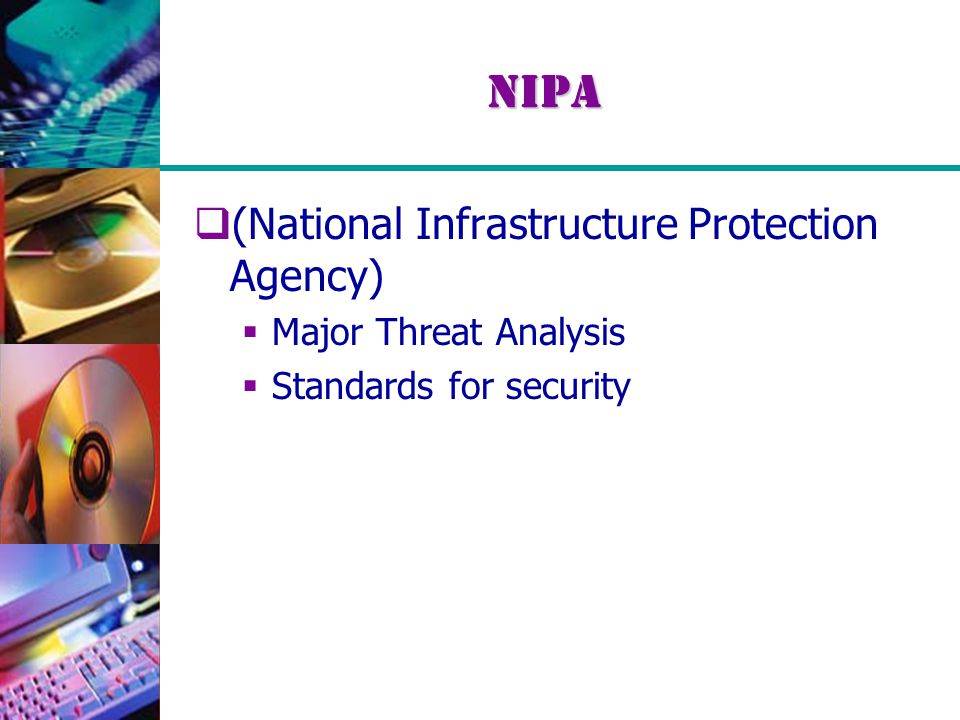 NIPA  (National Infrastructure Protection Agency)  Major Threat Analysis  Standards for security