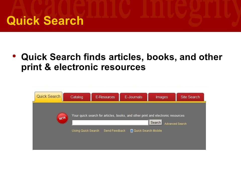 University of Southern California U S C L I B R A R I E S Quick Search Quick Search finds articles, books, and other print & electronic resources