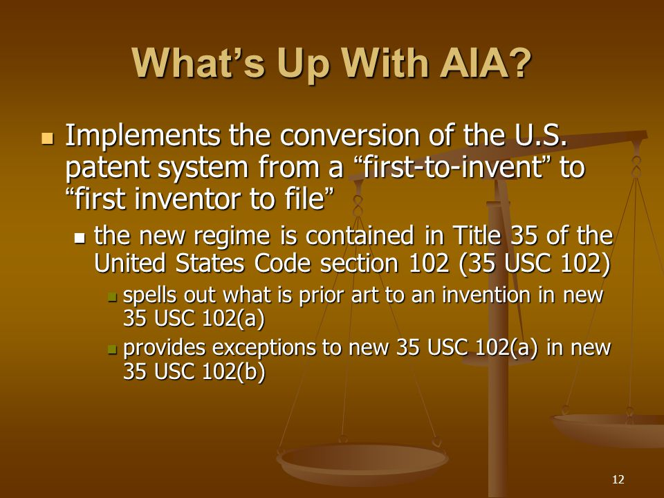 12 What's Up With AIA. Implements the conversion of the U.S.
