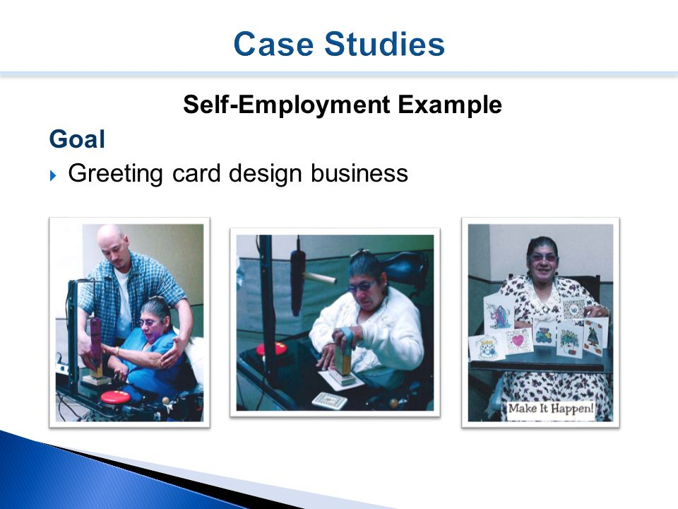 Self-Employment Example Goal  Greeting card design business