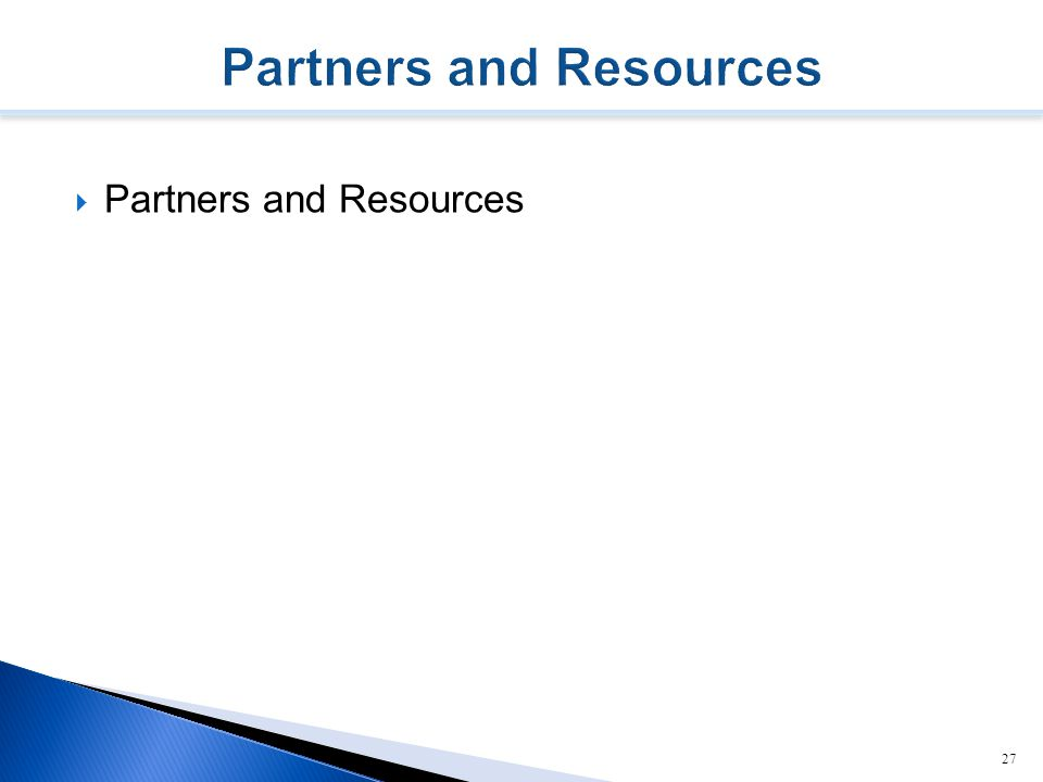  Partners and Resources 27