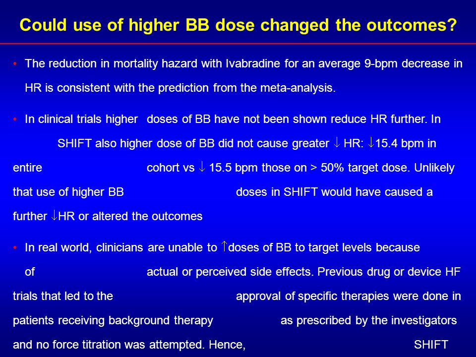 The reduction in mortality hazard with Ivabradine for an average 9-bpm decrease in HR is consistent with the prediction from the meta-analysis. In cli