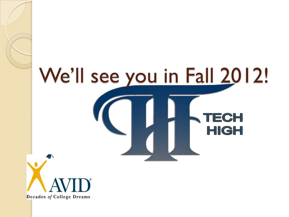 We'll see you in Fall 2012!