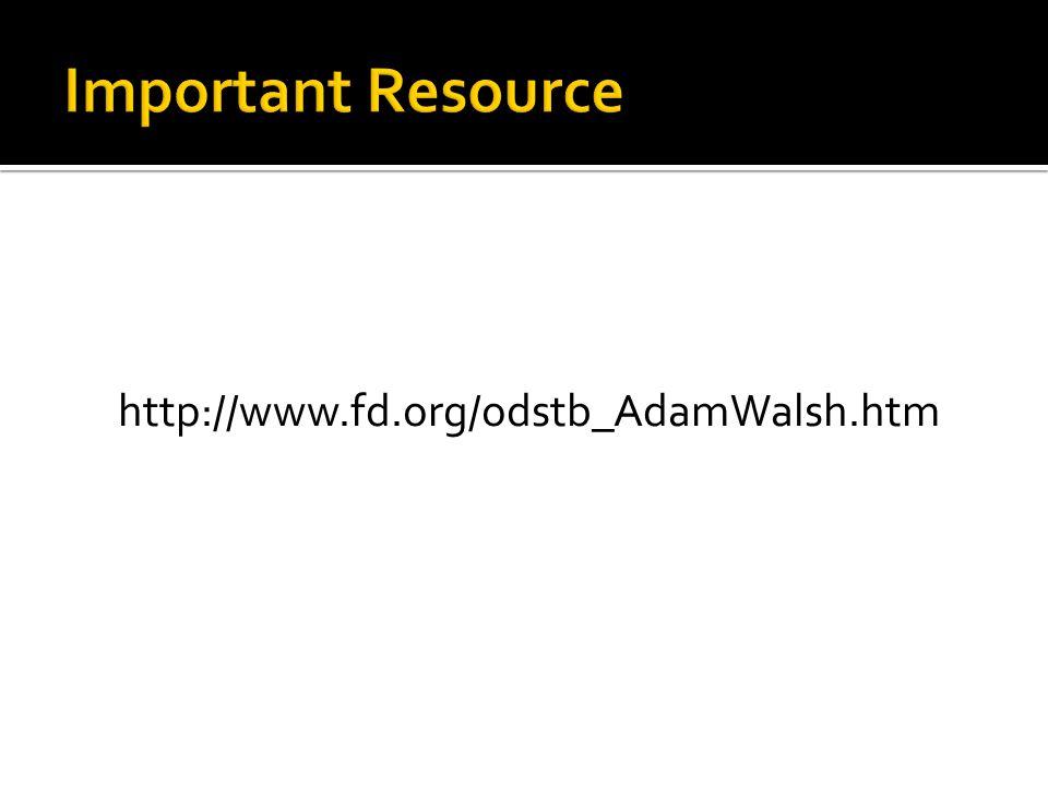 http://www.fd.org/odstb_AdamWalsh.htm
