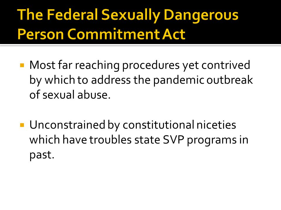  Most far reaching procedures yet contrived by which to address the pandemic outbreak of sexual abuse.