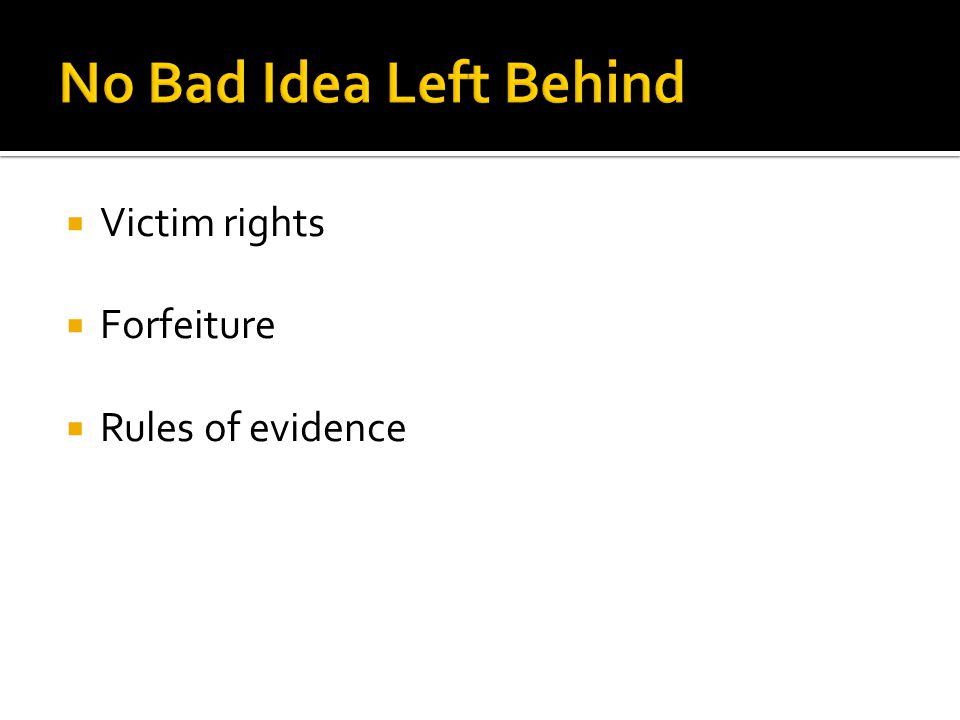  Victim rights  Forfeiture  Rules of evidence