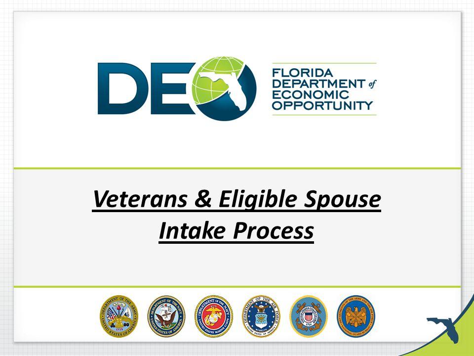 Veterans & Eligible Spouse Intake Process