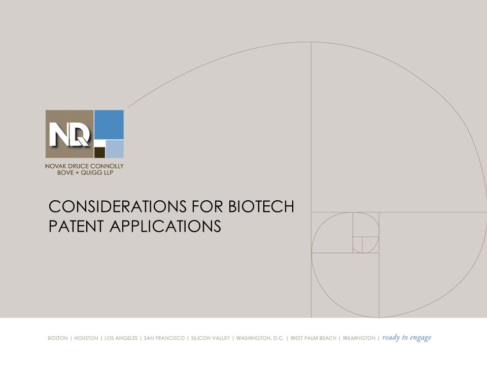 CONSIDERATIONS FOR BIOTECH PATENT APPLICATIONS