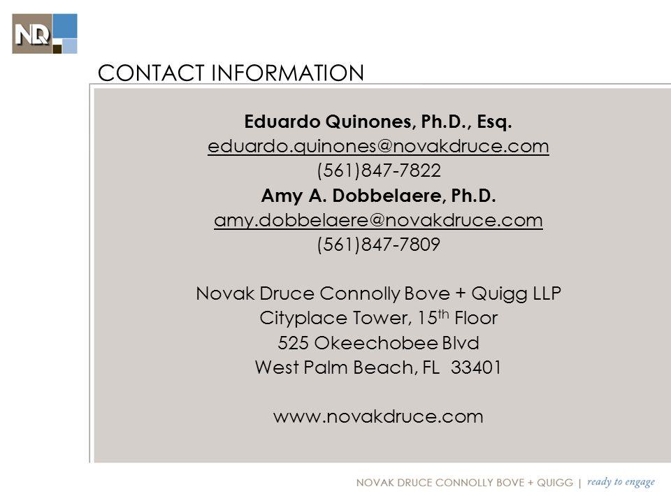 Eduardo Quinones, Ph.D., Esq. eduardo.quinones@novakdruce.com (561)847-7822 Amy A.