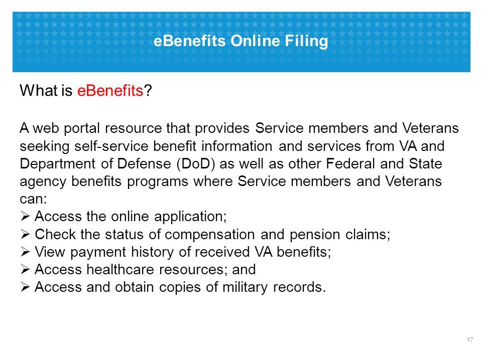 eBenefits Online Filing 17 What is eBenefits.