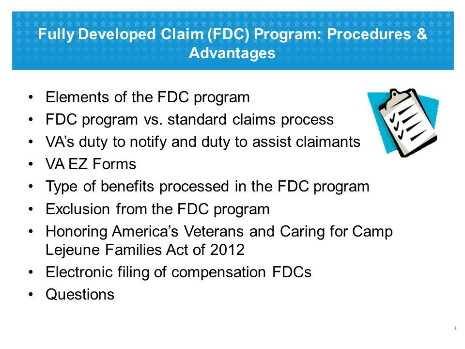 Fully Developed Claim (FDC) Program: Procedures & Advantages Elements of the FDC program FDC program vs.