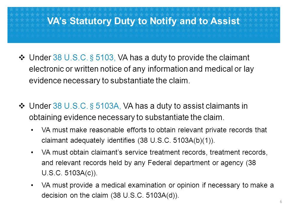 VA's Statutory Duty to Notify and to Assist  Under 38 U.S.C.