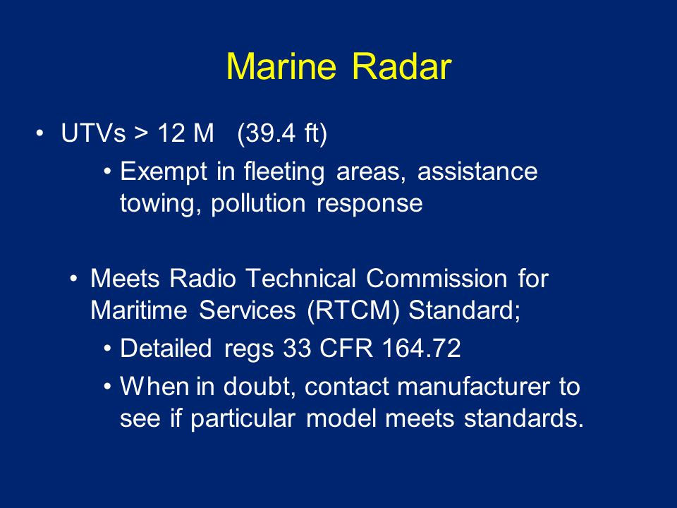 Navigation Publications Light List 33 CFR 164.72(b)(2) (UTVs > 39.4 ft) USCG Light List for area of operation