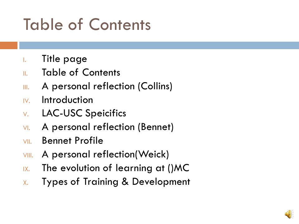 Table of Contents I. Title page II. Table of Contents III.