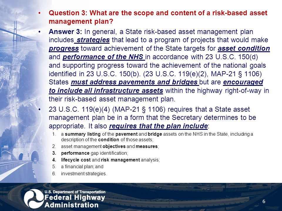 Question 4: What other infrastructure assets within the highway right-of-way can be included in a risk-based asset management plan.