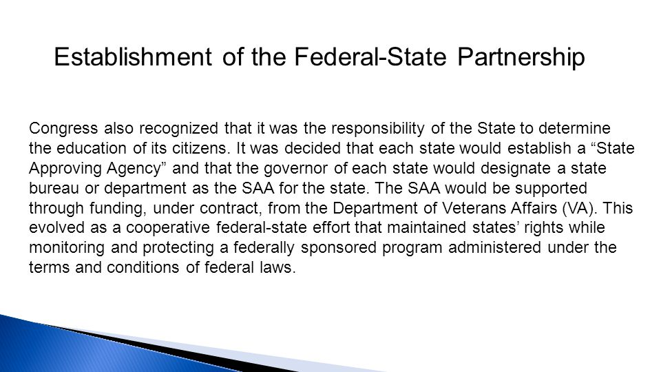 Congress also recognized that it was the responsibility of the State to determine the education of its citizens. It was decided that each state would