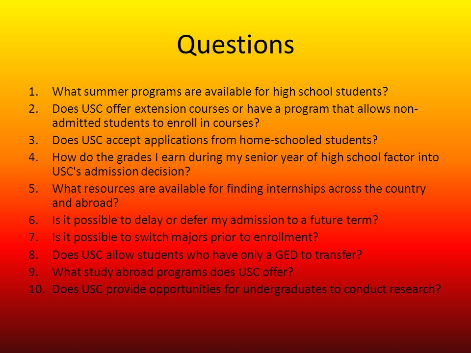 Questions 1.What summer programs are available for high school students.