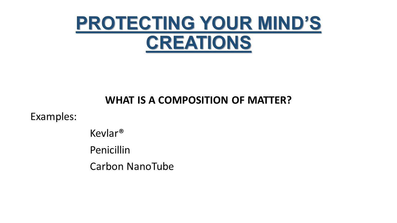 WHAT IS A COMPOSITION OF MATTER.