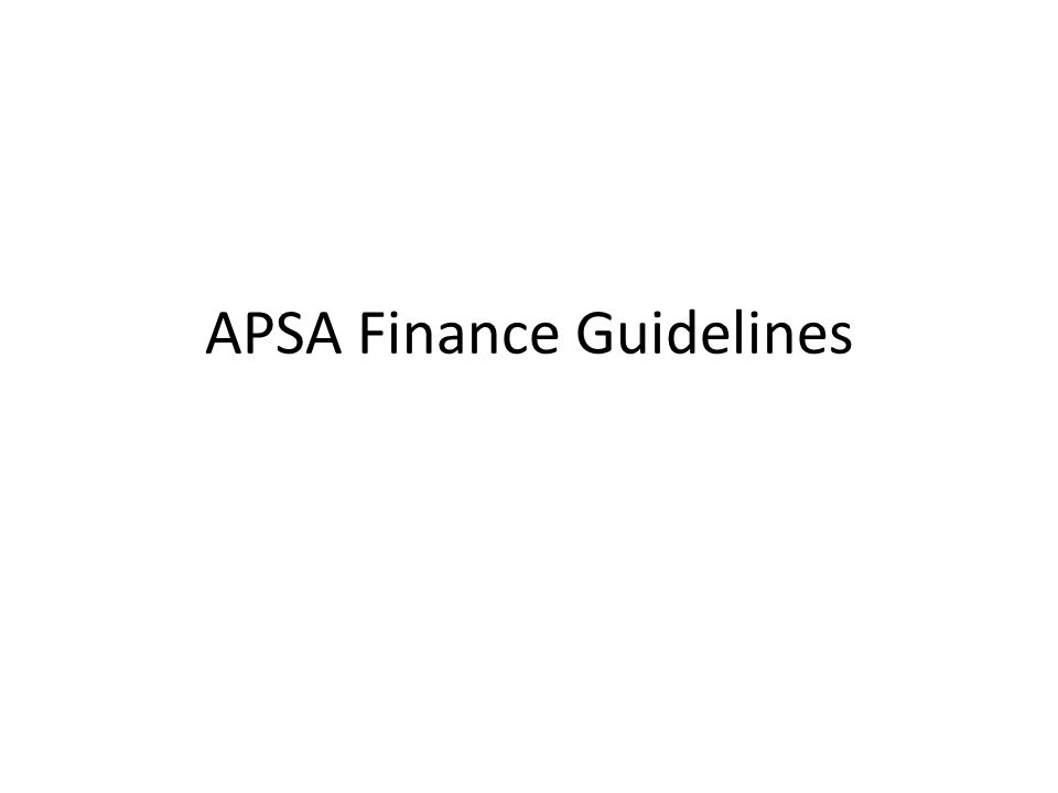 APSA Finance Guidelines