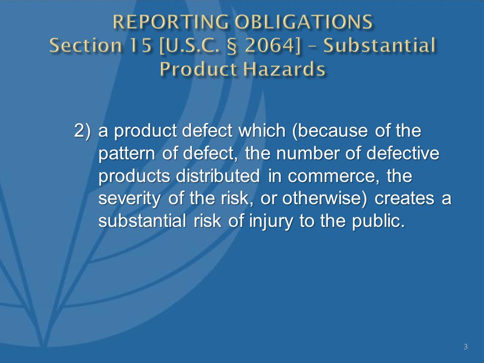 2)a product defect which (because of the pattern of defect, the number of defective products distributed in commerce, the severity of the risk, or otherwise) creates a substantial risk of injury to the public.