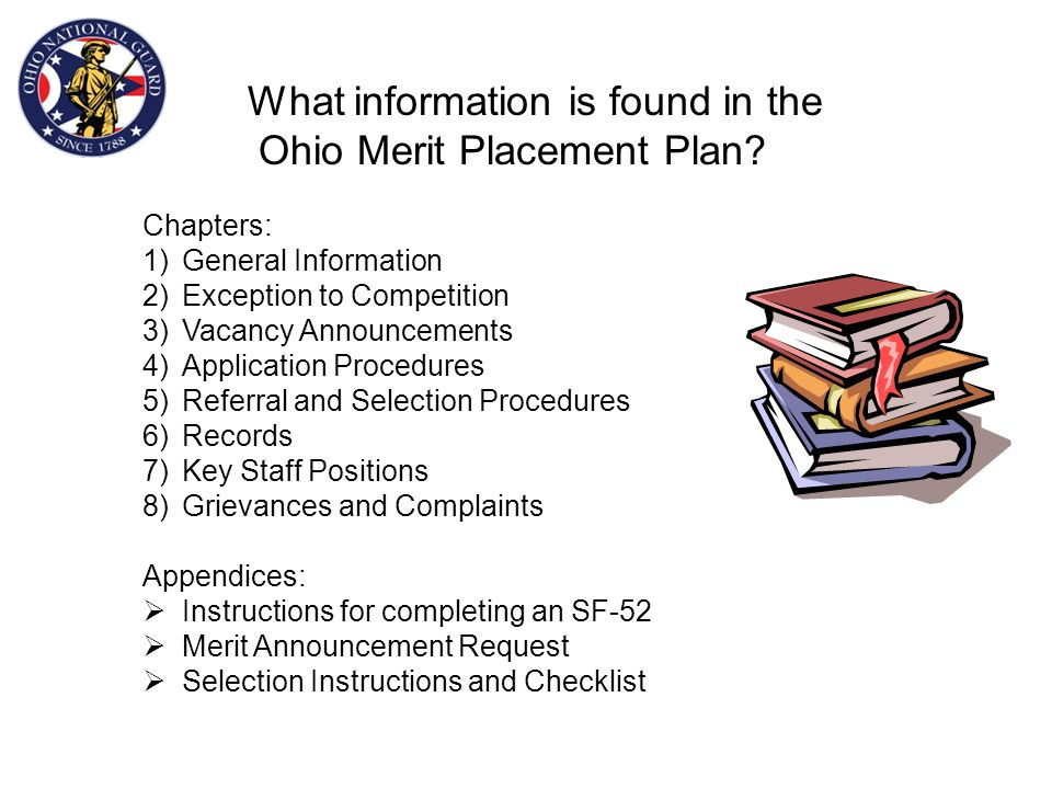 9 Ohio Merit Promotion & Placement Plan Updated: 1 March 2014 http://hr.ong.ohio.gov/Portals/0/technicians/re gulations-and-policies/Scan_1.pdf http:/