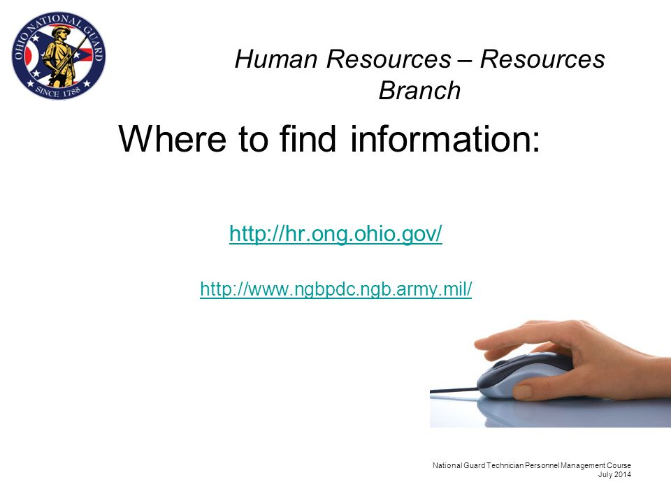 Human Resources – Resources Branch Points of Contact Ms. Dana Pharis– Branch Manager 614-336-7049 dana.a.pharis.civ@mail.mildana.a.pharis.civ@mail.mil