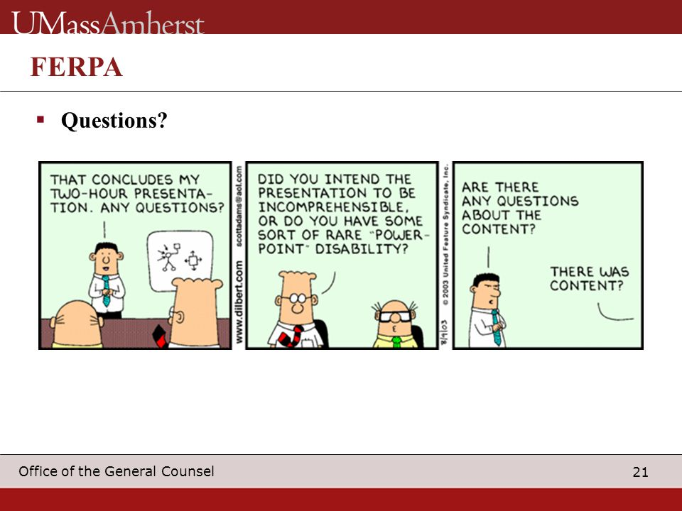 21 Office of the General Counsel FERPA  Questions