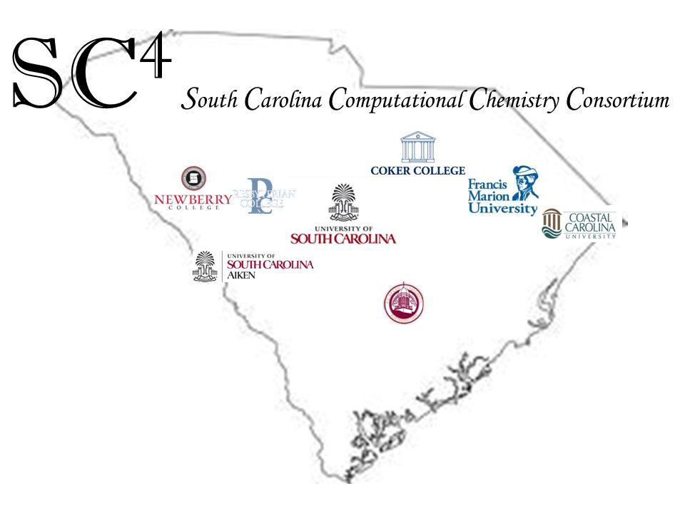 SC 4 S outh C arolina C omputational C hemistry C onsortium