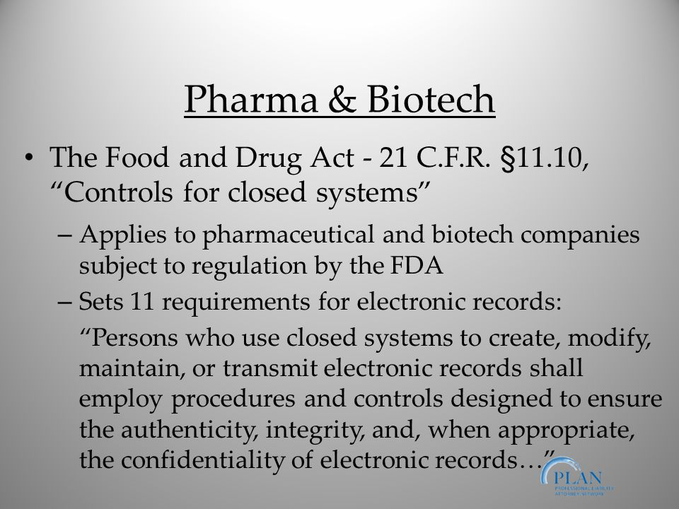 Pharma & Biotech The Food and Drug Act - 21 C.F.R.