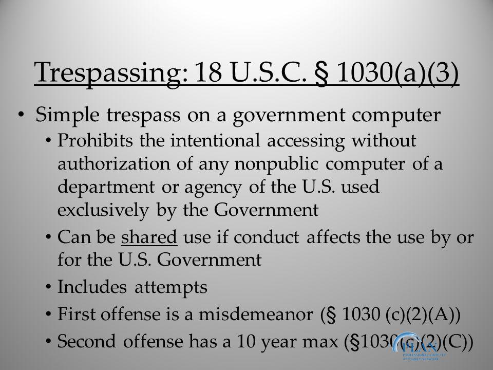 Trespassing: 18 U.S.C.