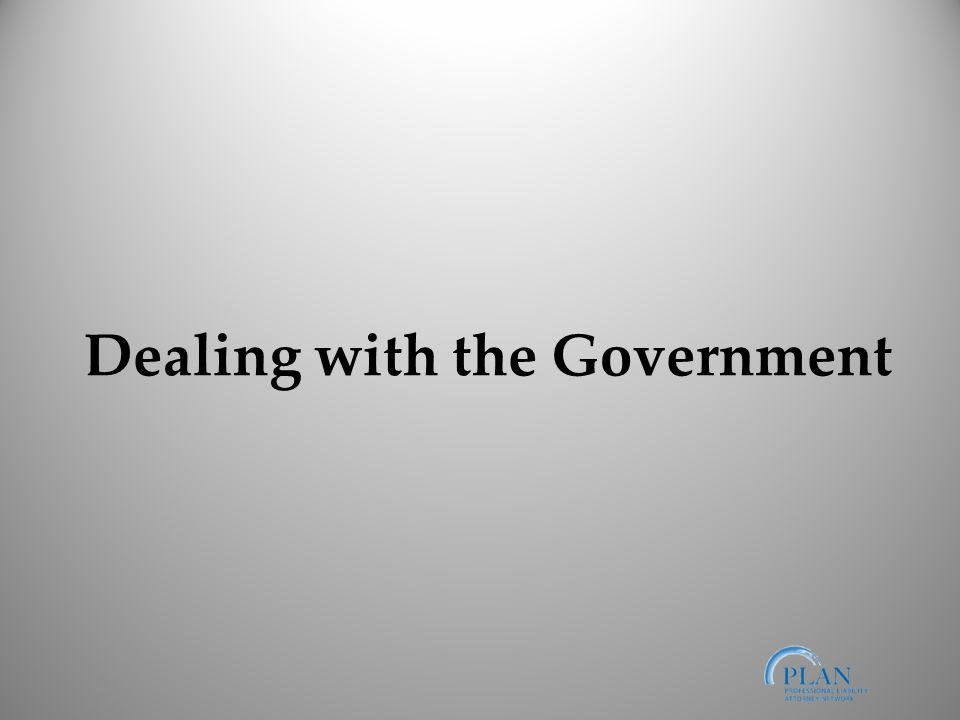 Dealing with the Government