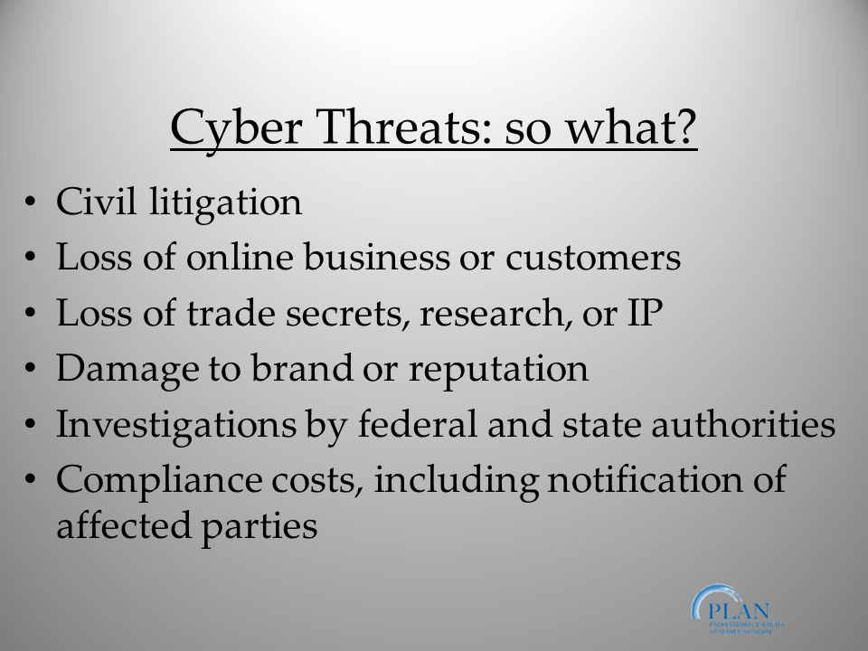 Cyber Threats: so what.